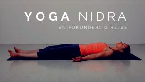 Yoga Nidra en forunderlig rejse