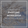 Parfume workshop
